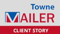 Towne Mailer Client Story